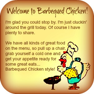 Welcome to Barbequed Chicken